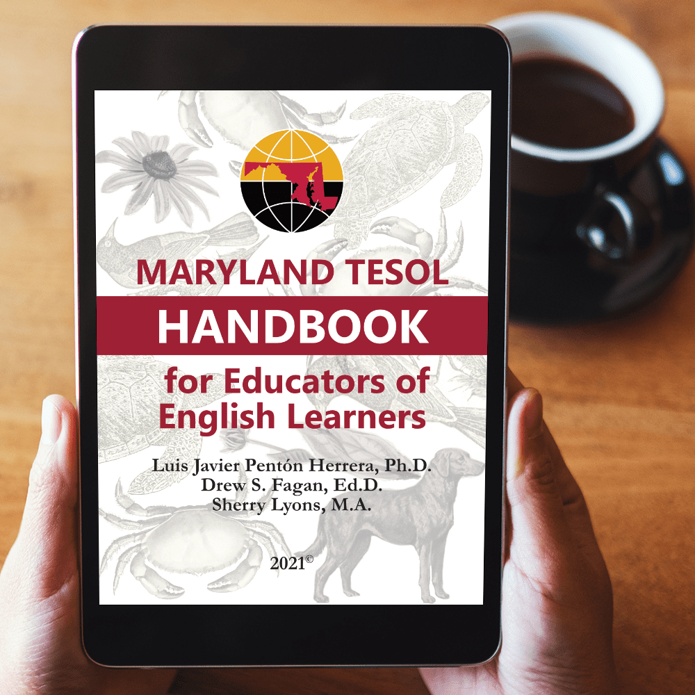 Maryland TESOL Handbook for Educators of English Learners